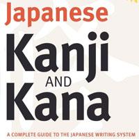 Kanji and Kana
